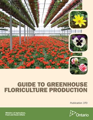 Publication 370, Guide to Greenhoue Floriculture Production