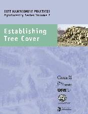 BMP Cover - Agroforestry Series Volume 2: Establishing Tree Cover