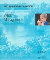 Best Management Practices: Water Management