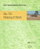 BMP Cover - No Till: Making It Work