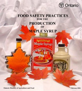 binder cover photo of OMAFRA Food Safety Practices for the Production of Maple Syrup
